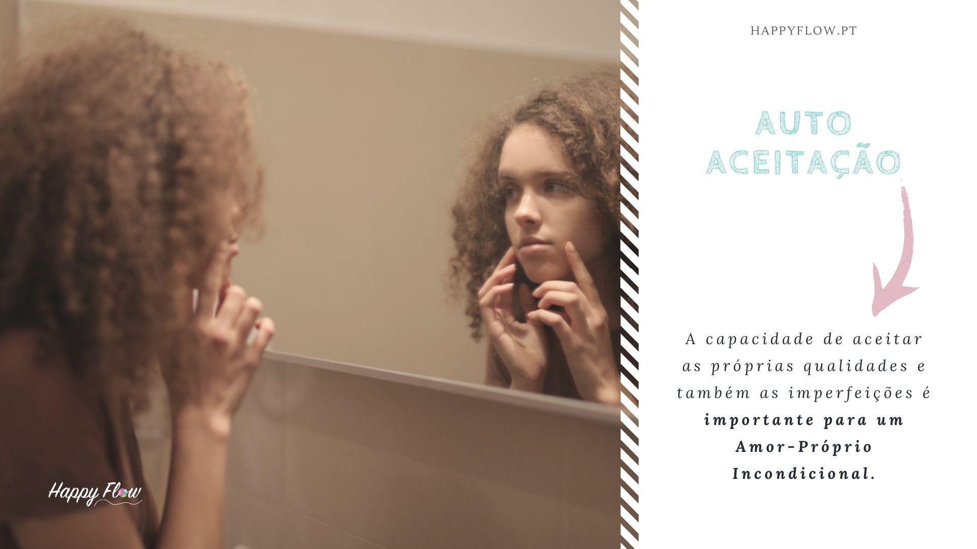 A autoaceitação é fundamental para cultivar o amor-próprio